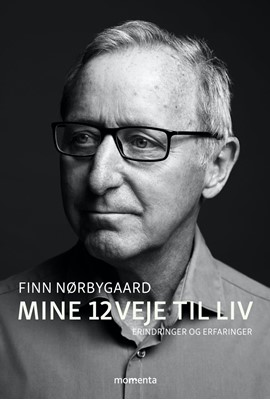 Mine 12 veje til liv Finn Nørbygaard 9788772382975