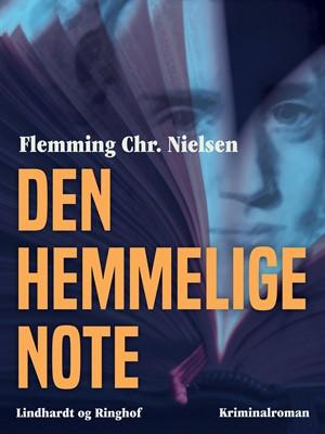 Den hemmelige note Flemming Chr. Nielsen 9788726402971