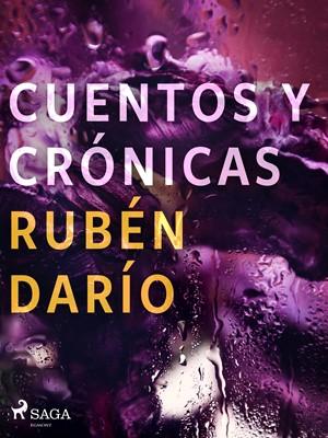 Cuentos y crónicas Rubén darío 9788726551259