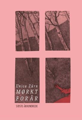 Mørkt forår Unica Zürn 9788794025034