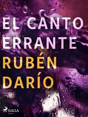 El canto errante Rubén darío 9788726551242