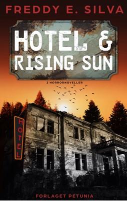 Hotel og Rising Sun Freddy E. Silva 9788794007610