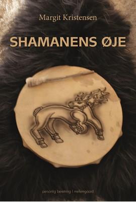 Shamanens øje  Margit Kristensen 9788772374000