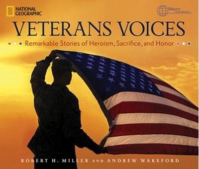 Veterans Voices Robert H. Miller, Andrew Wakeford 9781426216381