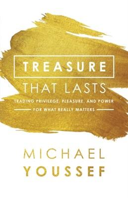 Treasure That Lasts Michael Youssef 9780801077883