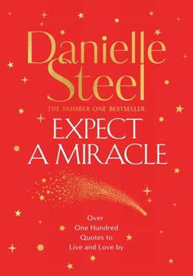 Expect a Miracle Danielle Steel 9781529041132