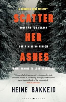 Scatter Her Ashes Heine Bakkeid 9781526610799