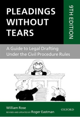 Pleadings Without Tears Roger Eastman, William Rose 9780198804055