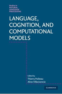 Language, Cognition, and Computational Models  9781107162228