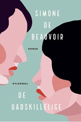 De uadskillelige Simone de Beauvoir 9788702306071