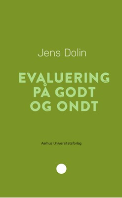 Evaluering på godt og ondt Jens Dolin 9788772191652