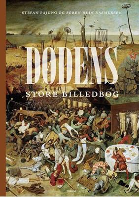 Dødens store billedbog Søren Hein Rasmussen, Stefan Pajung 9788740666175