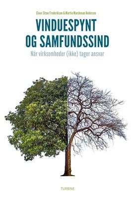 Vinduespynt og samfundssind Claus Strue Frederiksen, Martin Marchman Andersen 9788740666045