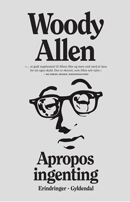 Apropos ingenting Woody Allen 9788702307504