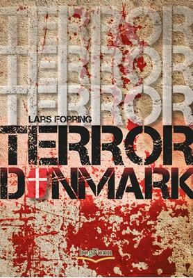 Terror Danmark Lars Forring 9788791699788