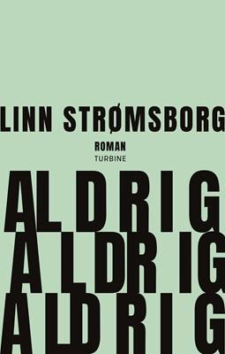 Aldrig, aldrig, aldrig Linn  Strømsborg 9788740667936