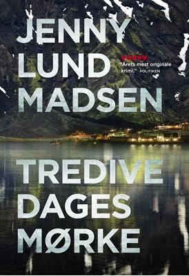 Tredive dages mørke Jenny Lund Madsen 9788773399859