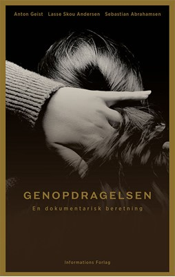 Genopdragelsen Lasse Skou Andersen, Sebastian Abrahamsen, Anton Geist 9788775146987