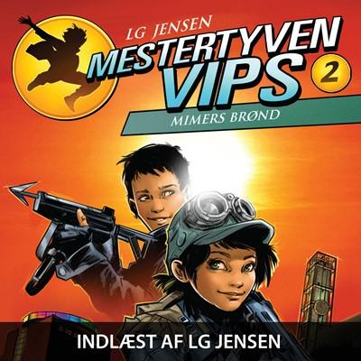 Mestertyven VIPS #2: Mimers brønd LG Jensen 9788758842196