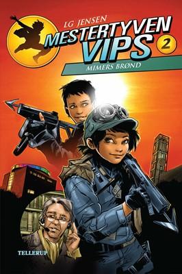 Mestertyven VIPS #2: Mimers brønd LG Jensen 9788758842189
