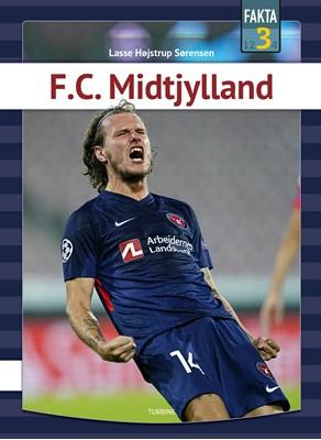 F.C. Midtjylland Lasse Højstrup Sørensen 9788740663754