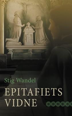 Epitafiets vidne Stig Wandel 9788743064565