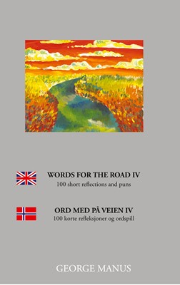 Words for the Road IV George Manus 9788743064480
