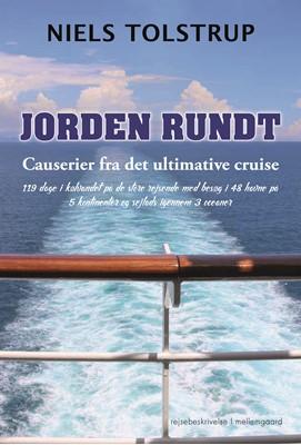 Jorden rundt - Causerier fra det ultimative cruise Niels  Tolstrup 9788772374673