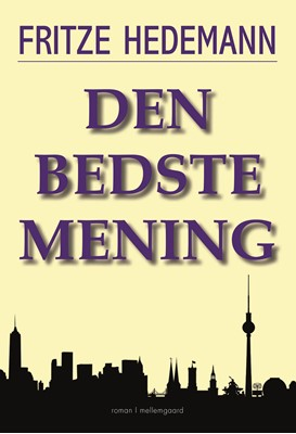 Den bedste mening Fritze Hedemann 9788772374642