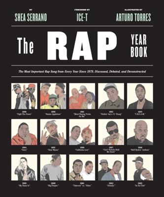 The Rap Year Book Shea Serrano 9781419718182