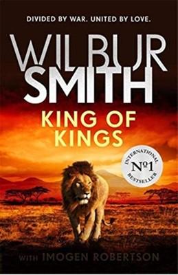 KING OF KINGS Wilbur Smith 9781785768484