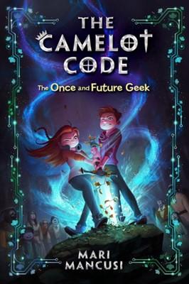 The Camelot Code, Book 1 Mari Mancusi 9781368023092