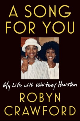 A Song For You Robyn Crawford 9781524742843