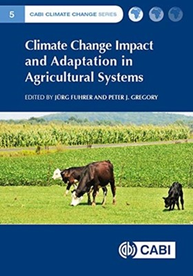 Climate Change Impact and Adaptation in Agricultural Systems  9781786395351
