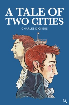 A Tale of Two Cities Charles Dickens 9781912464258