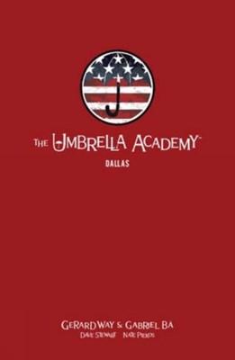 The Umbrella Academy Library Editon Volume 2: Dallas Gerard Way 9781506715483