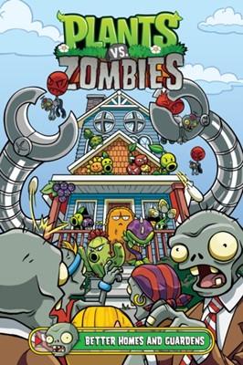 Plants Vs. Zombies Volume 15: Better Homes And Guardens Paul Tobin, Christianne Gillenardo-Goudreau 9781506713052