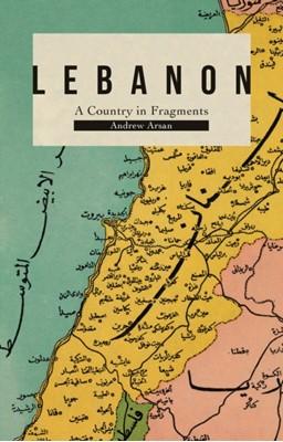 Lebanon Andrew Arsan 9781787383654