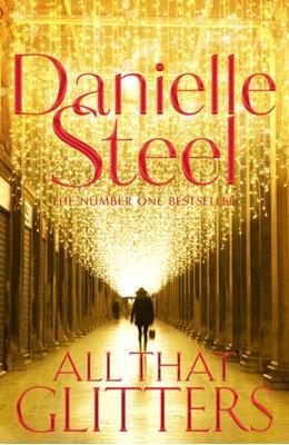 All That Glitters Danielle Steel 9781509878284