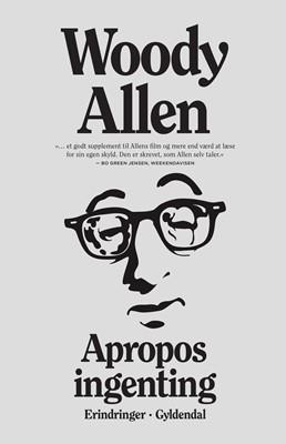 Apropos ingenting Woody Allen 9788702311921