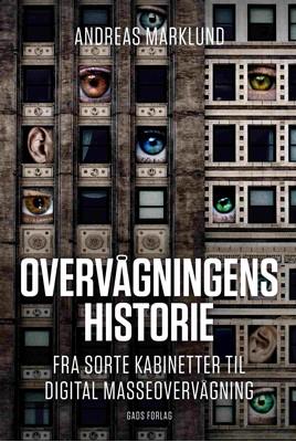 Overvågningens historie Andreas Marklund 9788712065036