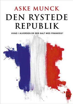 DEN RYSTEDE REPUBLIK Aske Munck 9788793982062