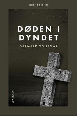 Døden i dyndet David Garmark, Morten Remar, Stephan Garmark 9788793796485