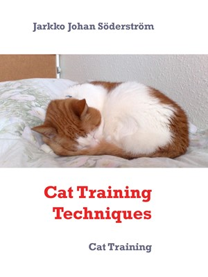 Cat Training Techniques Jarkko Johan Söderström 9788743028994