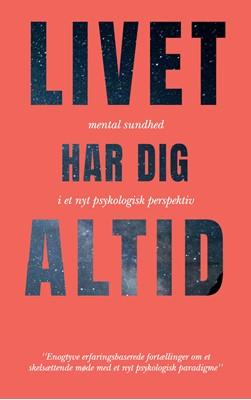 Livet Har Dig Altid Lotte Lykkegaard Laursen, Christian Fr. Olsen 9788797138465
