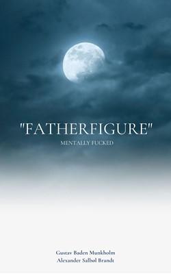 """Fatherfigure"" Gustav Munkholm 9788743028925"