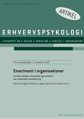 Enactment i organisationer Morten Svalgaard Nielsen, Jeppe Lajer, Peter Dieckmann 9788771854923