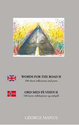 Words for the Road II George Manus 9788743064671