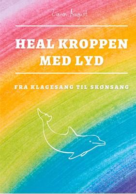 Heal Kroppen med Lyd Zimon August Sepnors 9788743064749