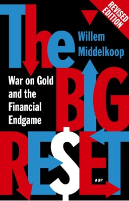 The Big Reset Revised Edition Willem Middelkoop 9789462980273